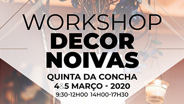 Workshop Decor Noivas